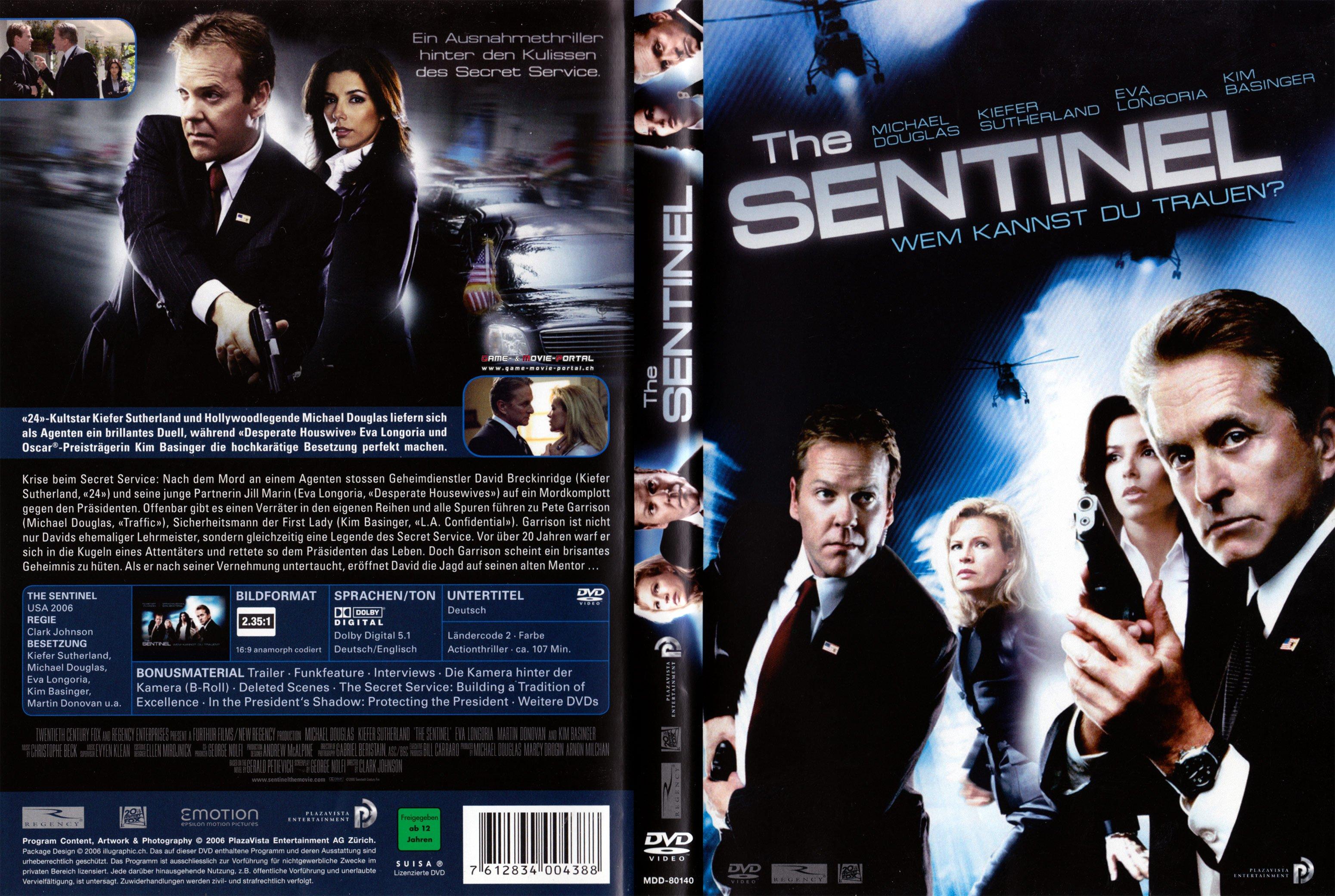 The Sentinel – Wem Kannst Du Trauen?